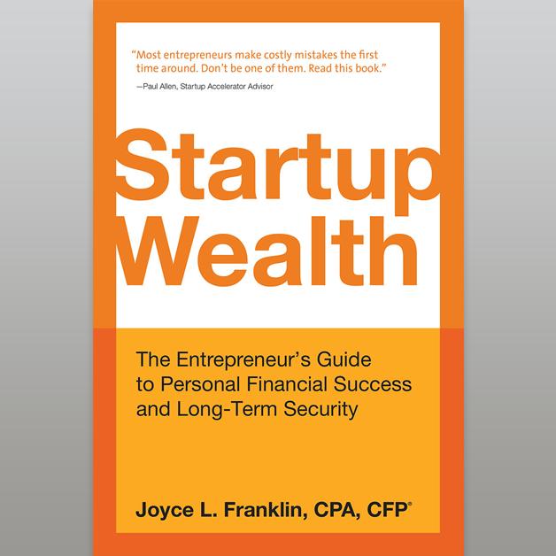 Startup Wealth by Joyce Franklin