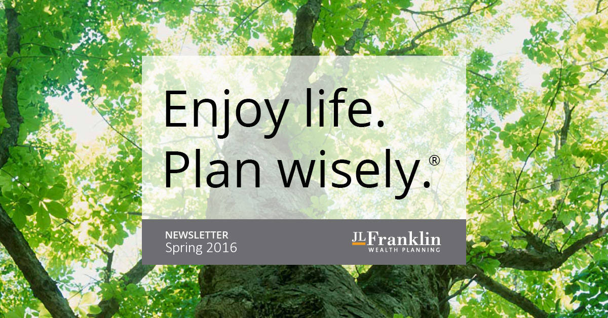 Wealth Planning Quarterly - JLFranklin Wealth Planning